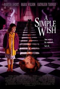 A Simple Wish - 11 x 17 Movie Poster - Style B