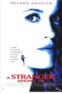 A Stranger Among Us - 11 x 17 Movie Poster - Style B