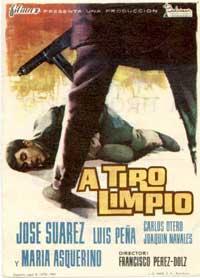 A Tiro Limpio - 11 x 17 Movie Poster - Spanish Style A