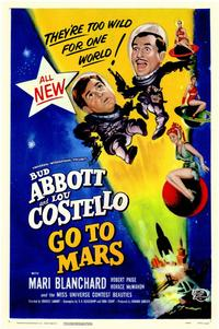 Abbott and Costello Go to Mars - 11 x 17 Movie Poster - Style A