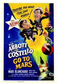 Abbott and Costello Go to Mars - 27 x 40 Movie Poster - Style A