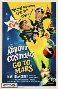 Abbott and Costello Go to Mars - 43 x 62 Movie Poster - Bus Shelter Style A