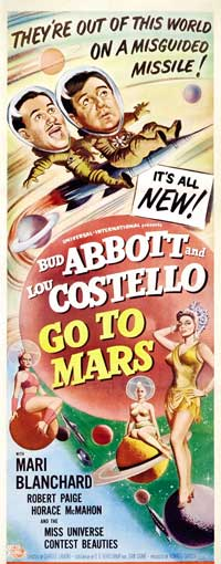 Abbott and Costello Go to Mars - 14 x 36 Movie Poster - Insert Style A