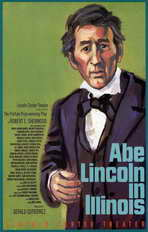 Abe Lincoln In Illinois (Broadway) - 11 x 17 Poster - Style A