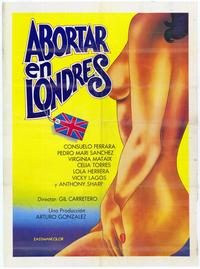 Abortar en Londres - 11 x 17 Movie Poster - Spanish Style A