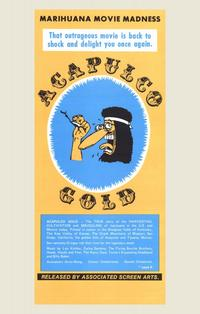 Acapulco Gold - 11 x 17 Movie Poster - Style A