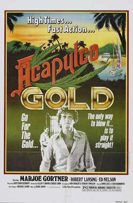 Acapulco Gold - 27 x 40 Movie Poster - Style B