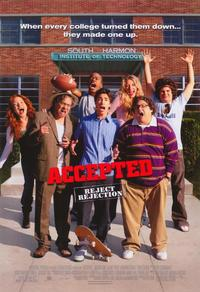 Accepted - 43 x 62 Movie Poster - Bus Shelter Style A