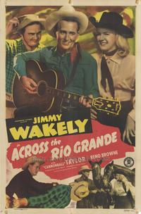 Across the Rio Grande - 11 x 17 Movie Poster - Style A
