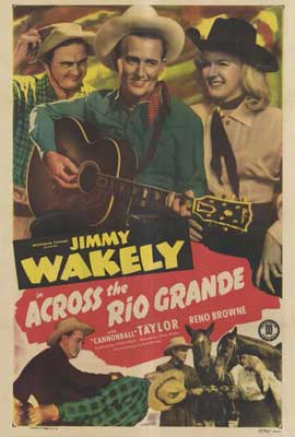Across the Rio Grande - 27 x 40 Movie Poster - Style A