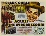 Across the Wide Missouri - 22 x 28 Movie Poster - Half Sheet Style A