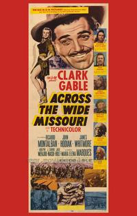 Across the Wide Missouri - 43 x 62 Movie Poster - Bus Shelter Style A