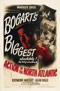 Action in the North Atlantic - 43 x 62 Movie Poster - Bus Shelter Style A