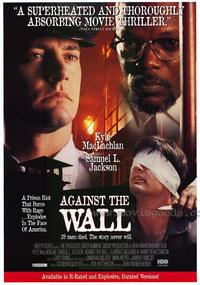 Against the Wall - 43 x 62 Movie Poster - Bus Shelter Style A