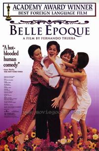 Belle Epoque - 43 x 62 Movie Poster - Bus Shelter Style A
