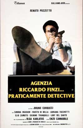 Agenzia Riccardo Finzi, praticamente detective - 11 x 17 Movie Poster - Italian Style A