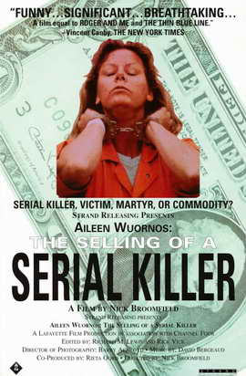 Aileen Wuornos: The Selling of a Serial Killer - 11 x 17 Movie Poster - Style A