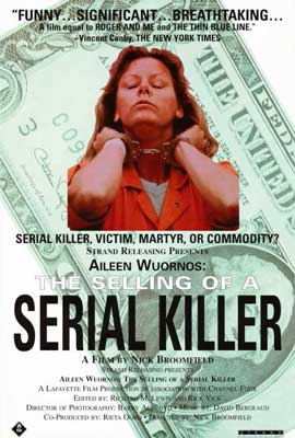Aileen Wuornos: The Selling of a Serial Killer - 27 x 40 Movie Poster - Style A