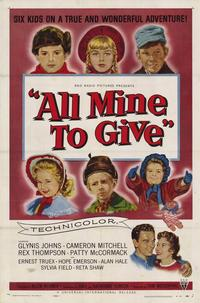 All Mine to Give - 43 x 62 Movie Poster - Bus Shelter Style A