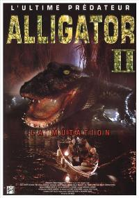 Alligator 2: The Mutation - 11 x 17 Movie Poster - French Style A