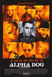 Alpha Dog - 43 x 62 Movie Poster - Bus Shelter Style A