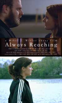 Always Reaching - 11 x 17 Movie Poster - Style A
