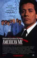 American Me - 11 x 17 Movie Poster - Style B