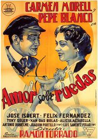 Amor Sobre Ruedas - 27 x 40 Movie Poster - Spanish Style A