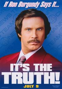 Anchorman: The Legend of Ron Burgundy - 43 x 62 Movie Poster - Bus Shelter Style A