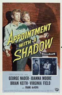 Appointment With a Shadow - 11 x 17 Movie Poster - Style A
