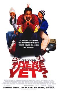 Are We There Yet? - 43 x 62 Movie Poster - Bus Shelter Style A