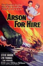 Arson for Hire - 11 x 17 Movie Poster - Style B