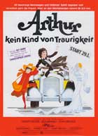 Arthur - 11 x 17 Movie Poster - German Style A