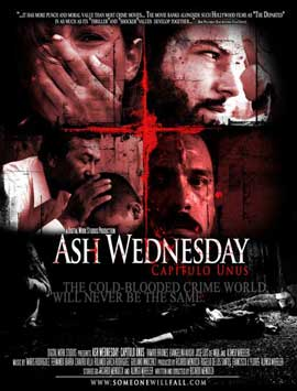Ash Wednesday: Capitulo Unus - 11 x 17 Movie Poster - Style A