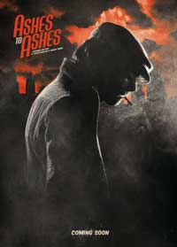 Ashes to Ashes - 11 x 17 Movie Poster - Style A