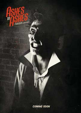 Ashes to Ashes - 11 x 17 Movie Poster - Style B