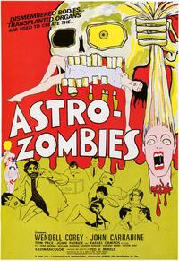 Astro-Zombies - 43 x 62 Movie Poster - Bus Shelter Style A