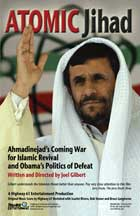 Atomic Jihad: Ahmadinejad's Coming War and Obama's Politics of Defeat - 43 x 62 Movie Poster - Bus Shelter Style A