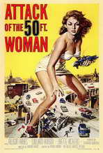 """Attack of the 50 Foot Woman"" Movie Poster"