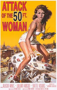 Attack of the 50 Foot Woman - Movie Poster - 23 x 35 - Style A