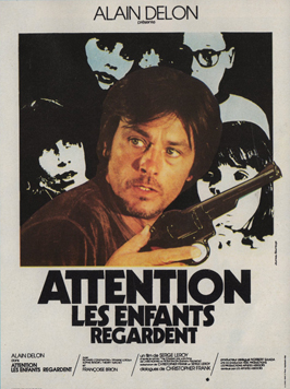 Attention, The Kids Are Watching - 11 x 17 Movie Poster - French Style A