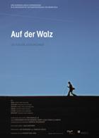 Auf der Walz - 11 x 17 Movie Poster - German Style A