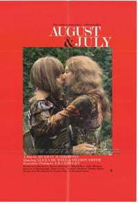 August and July - 43 x 62 Movie Poster - Bus Shelter Style A