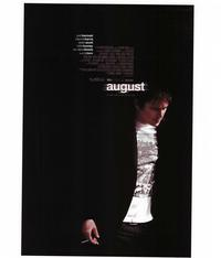 August - 43 x 62 Movie Poster - Bus Shelter Style A