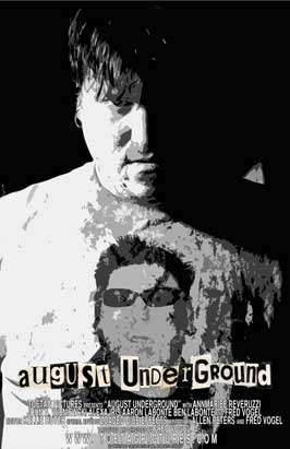 August Underground - 11 x 17 Movie Poster - Style A