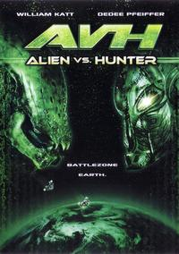 AVH: Alien vs. Hunter - 27 x 40 Movie Poster - Style A