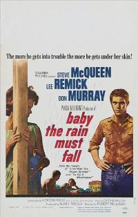 Baby, the Rain Must Fall - 11 x 17 Movie Poster - Style C