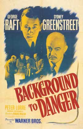 Background to Danger - 11 x 17 Movie Poster - Style A