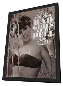 Bad Girls Go to Hell - 11 x 17 Movie Poster - Style A - in Deluxe Wood Frame