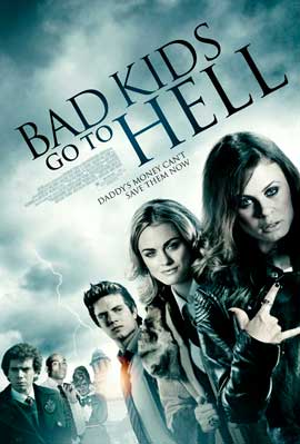 Bad Kids Go to Hell - 27 x 40 Movie Poster - Style A
